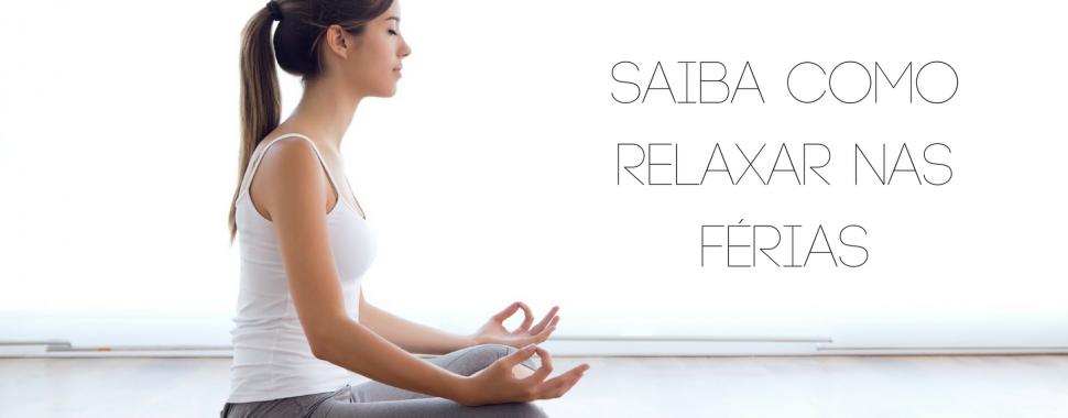Saiba como relaxar nas férias/freepik