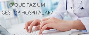 Gestor hospitalar no notebook/Fonte: Freepik