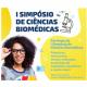 I Simpósio de Ciências Biomédicas